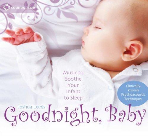 Sounds True - Goodnight, Baby
