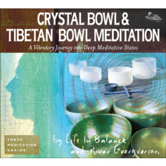 Crystal Bowl & Tibetan Bowl Meditation (2-CD Set)