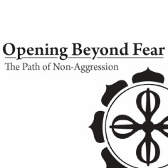 Opening Beyond Fear