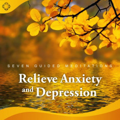 Relieve Anxiety and Depression