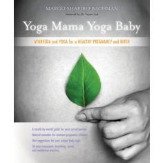 Yoga Mama, Yoga Baby