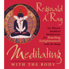 Meditating with the Body