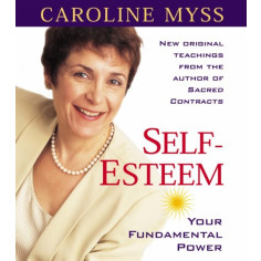 Self-Esteem: Your Fundamental Power