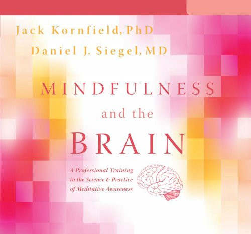 Mindfulness and the Brain