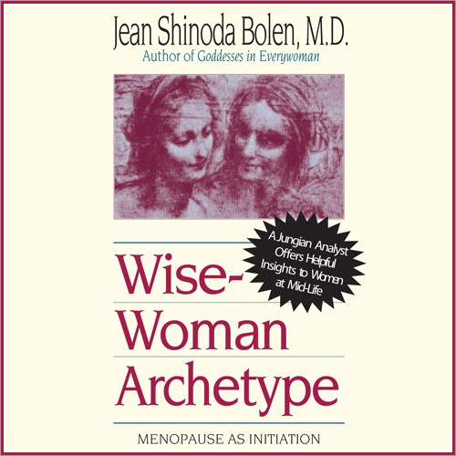 The Wise-Woman Archetype
