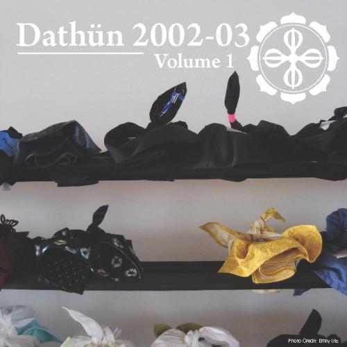 Dathün 2002-03 Volume 1