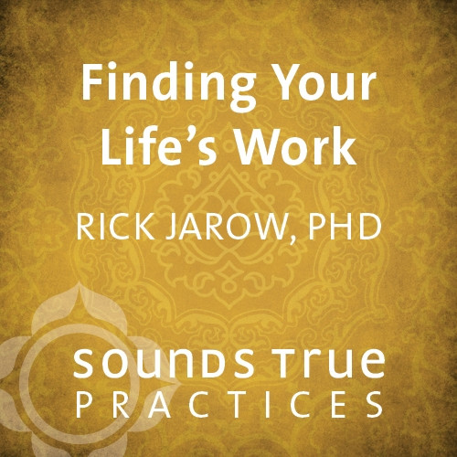 Finding Your Life's Work