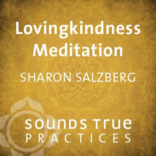 Lovingkindness Meditation