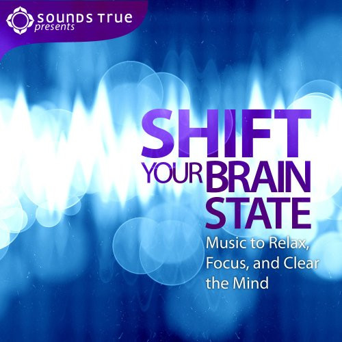 Shift Your Brain State