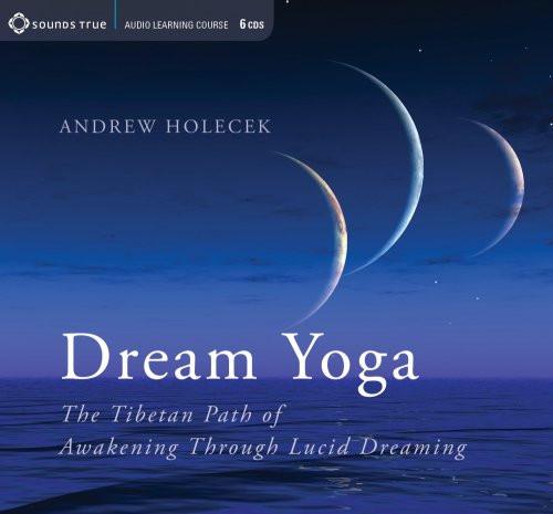 Sounds True - Dream Yoga