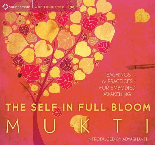 The Self in Full Bloom