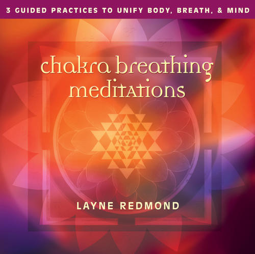 Sounds True - Chakra Breathing Meditations
