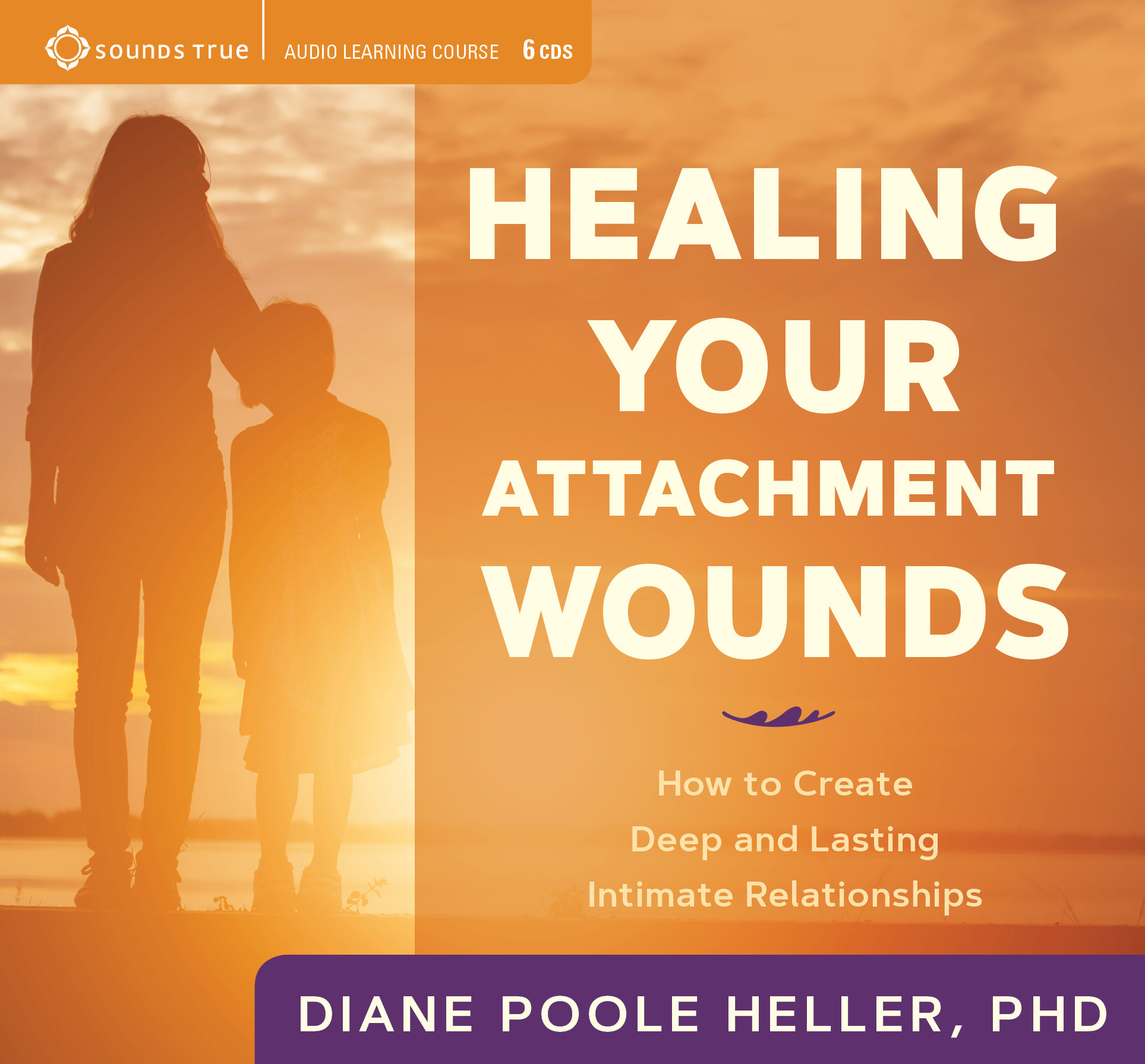 Healing Your Attachment Wounds