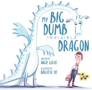 My Big, Dumb, Invisible Dragon