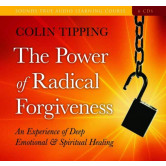 The Power of Radical Forgiveness