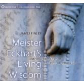 Meister Eckhart's Living Wisdom