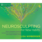 Neurosculpting for New Habits
