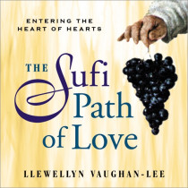 The Sufi Path of Love