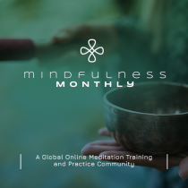 Mindfulness Monthly