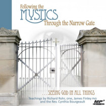 Following the Mystics Through the Narrow Gate