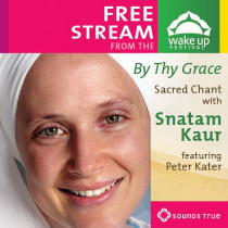 By Thy Grace: An Evening of Sacred Chant with Snatam Kaur