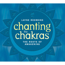 Chanting the Chakras