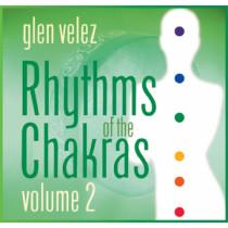 Rhythms of the Chakras Volume 2