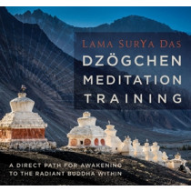 Dzogchen Meditation Training