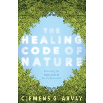 The Healing Code of Nature