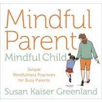 Mindful Parent, Mindful Child