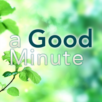 A Good Minute