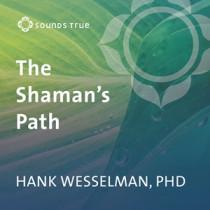 The Shaman's Path