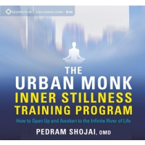 The Urban Monk Inner Stillness Training Program