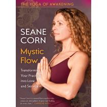 The Yoga of Awakening: Mystic Flow