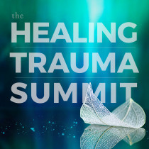 The Healing Trauma Summit CE Credits