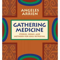 Gathering Medicine