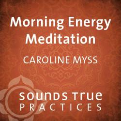Morning Energy Meditation