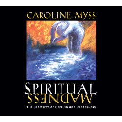 Spiritual Madness
