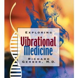 Exploring Vibrational Medicine