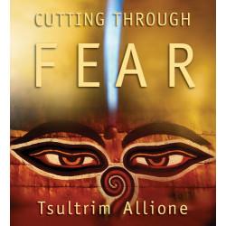 Cutting Through Fear
