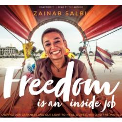 Freedom Is an Inside Job
