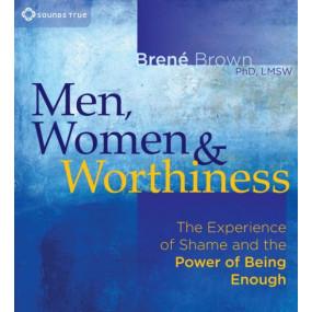 Men, Women, and Worthiness