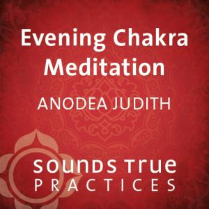 Evening Chakra Meditation