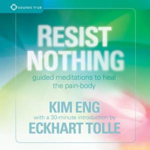 Resist Nothing