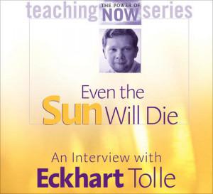 Even the Sun Will Die
