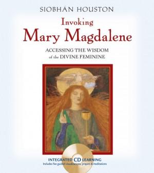 Invoking Mary Magdalene