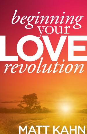 Beginning Your Love Revolution