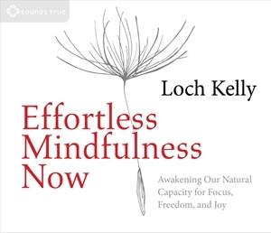Effortless Mindfulness Now