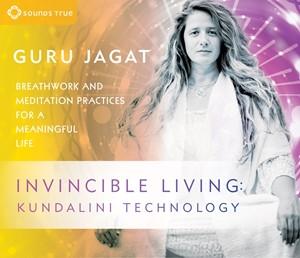 Invincible Living: Kundalini Technology
